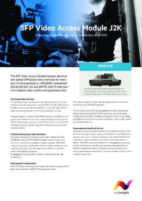 Video Access J2K module